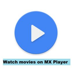MX player for movies