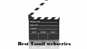 Best Tamil webseries 2020